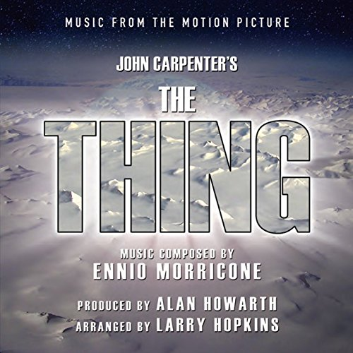 Price comparison product image JOHN CARPENTER'S THE THING - Music from the Motion Picture by Ennio Morricone