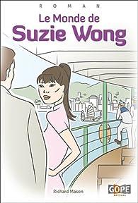 Le monde de Suzie Wong par Richard Mason (II)