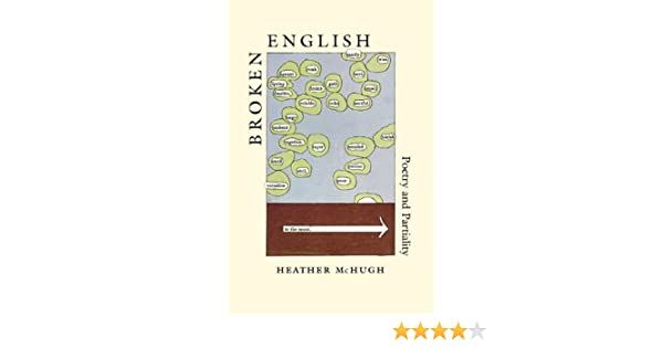Amazon Broken English Poetry And Partiality Ebook Heather