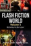 Flash Fiction World - Volume 3, Vic Errington, 1482098032