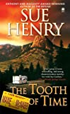 The Tooth of Time: A Maxine and Stretch Mystery (Maxie and Stretch Mystery)