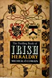 The Poolbeg Book of Irish Heraldry, Micheal O. Comain, 1853711268