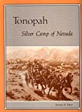 Tonopah Nevada Silver Camp, Stanley W. Paher, 0913814180
