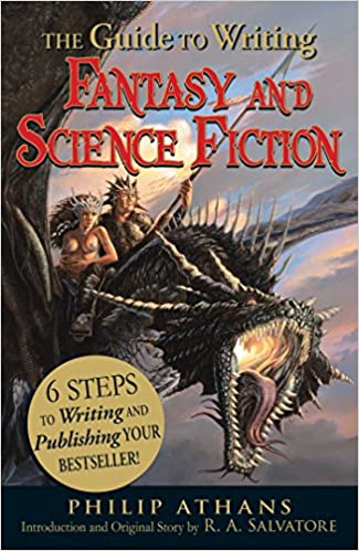 6 Steps to Writing and Publishing Your Bestseller! The Guide to Writing Fantasy and Science Fiction