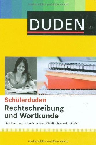 Rechtschreibung und Wortkunde (gebunden): Das Rechtschreibwörterbuch für die Sekundarstufe I