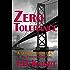 Zero Tolerance: a Virgil Roy Proctor novel
