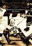 Boston University Hockey, Bernard M. Corbett, 0738511277