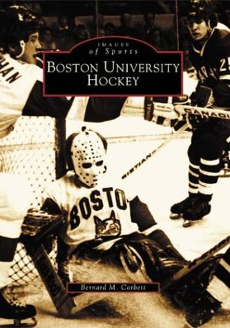 Boston University Hockey (Images of Sports)