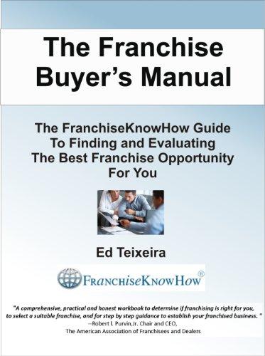 amazon com the franchise buyers manual ebook ed teixeira kindle store rh amazon com buy manual microwave buy manual handling model