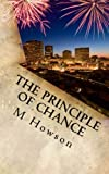The Principle of Chance, M. Howson, 1482580853