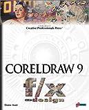 CorelDRAW 9 F/X and Design, Shane Hunt, 1576105148