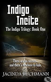 Indigo Incite: The Indigo Trilogy: Book One by [Buchmann, Jacinda]