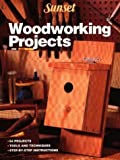 Woodworking Projects, Sunset Publishing Staff, 0376048891