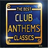 The Best Club Anthems Classics