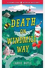 Death on Windmill Way (Hamptons Murder Mysteries Book 1) Kindle Edition