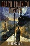 Death Train to Boston (Fremont Jones Mysteries)