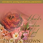 A Heart's Declaration from God: A Collection of Poetry | Phyllis Brown