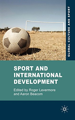 Sport and International Development (Global Culture and...