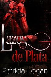 Lazos de plata (The Silvers nº 3) (Spanish Edition)