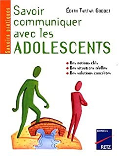 Savoir communiquer avec les adolescents, Tartar-Goddet, Edith