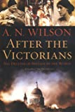After the Victorians: The Decline of Britain in the World