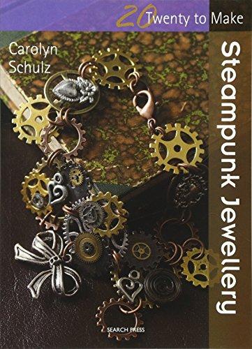 Steampunk Jewellery (Twenty to Make)