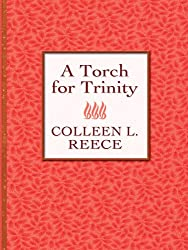 A Torch for Trinity (A Torch for Trinity #1)