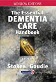 The Essential Dementia Care Handbook: A Good Practice Guide (Speechmark Editions)