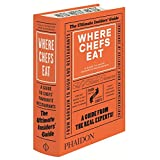 Where Chefs Eat: A Guide to Chefs' Favorite Restaurants (2015)