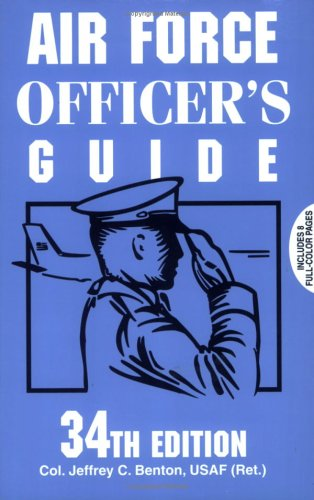 Air Force Officer's Guide: 34th Edition