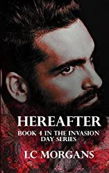 Hereafter: Book 4 in the Invasion Day series (Volume 4)