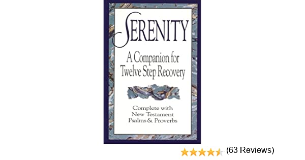 Serenity a companion for twelve step recovery 9780785206736 amazon serenity a companion for twelve step recovery 9780785206736 amazon books fandeluxe Image collections