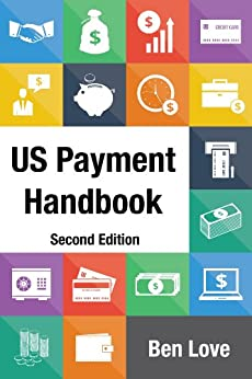 US Payment Handbook: Second Edition by [Love, Ben]