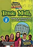 Standard Deviants School - Basic Math, Program 8 - Adding & Subtracting Fractions (Classroom Edition)