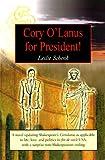 Cory O'Lanus for President!, Leslie Schenk, 1583489924