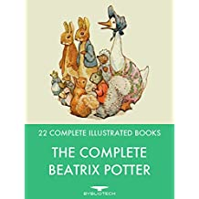 The Complete Beatrix Potter: 22 Complete Illustrated Books