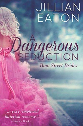 A Dangerous Seduction (Bow Street Brides)
