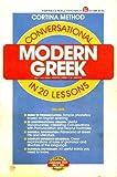 Conversational Modern Greek in Twenty Lessons, Cortina Co. Staff, 0064636046