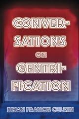 Conversations On Gentrification Paperback
