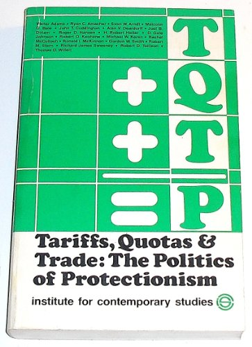 Tariffs, Quotas, and Trade: The Politics of Protectionism