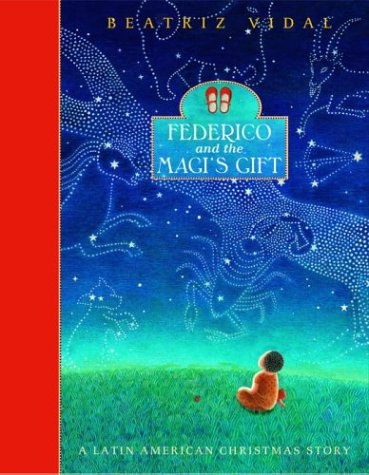 Read Online Federico and the Magi's Gift: A Latin American Christmas Story pdf