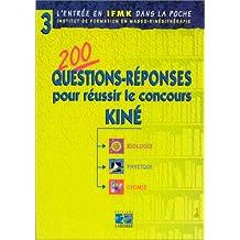 200 Questions-reponses Pour Reussir le Concours Kine