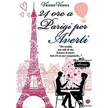 24 ore a Parigi per averti (Italian Edition)