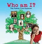 Who Am I?: The Family Tree Explorer by…
