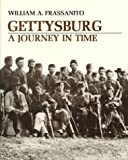 Gettysburg : A Journey in Time, Frassanito, William A., 0939631970
