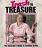 Trash to Treasure, Leisure Arts Staff, 1574860488