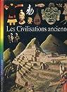 Découvertes junior 05 : Les Civilisations anciennes par Marchand