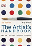 Artist's Handbook, Ray Smith and Dorling Kindersley Publishing Staff, 0756657229