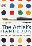 Artist's Handbook, Ray Smith and Dorling Kindersley Publishing Staff, 0756657229