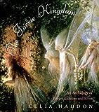 Faerie Kingdom, Celia Haddon, 0684868385